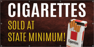 Vinyl Banner Cigarettes Sold at State Minimum WS8B-100