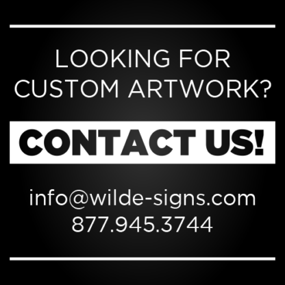 Contact us for custom artwork