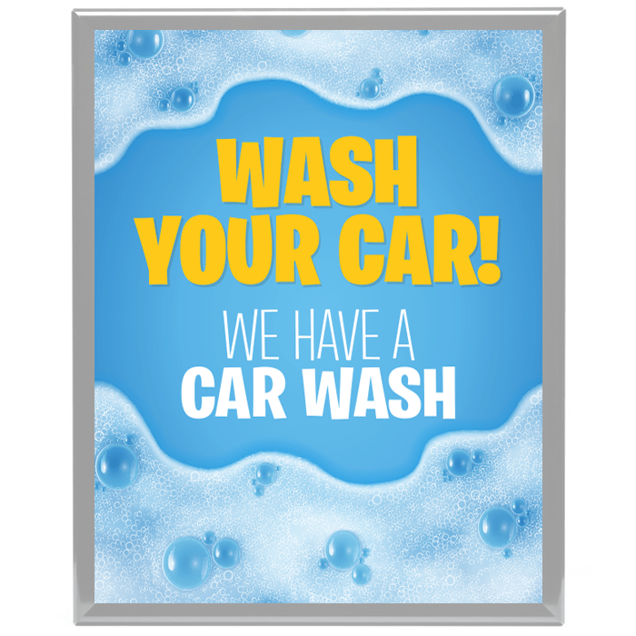 Wash Your Car We Have A Car Wash Poster Frame Insert