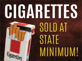 Cigarettes Sold at State Minimum Yard Sign