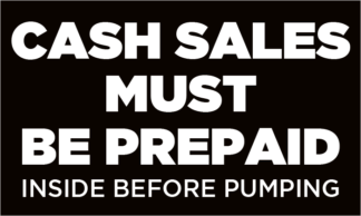 Cash Sales Must Be Prepaid Fuel Pump Decal