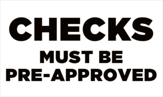 Checks Must Be Pre-Approved Fuel Pump Decal