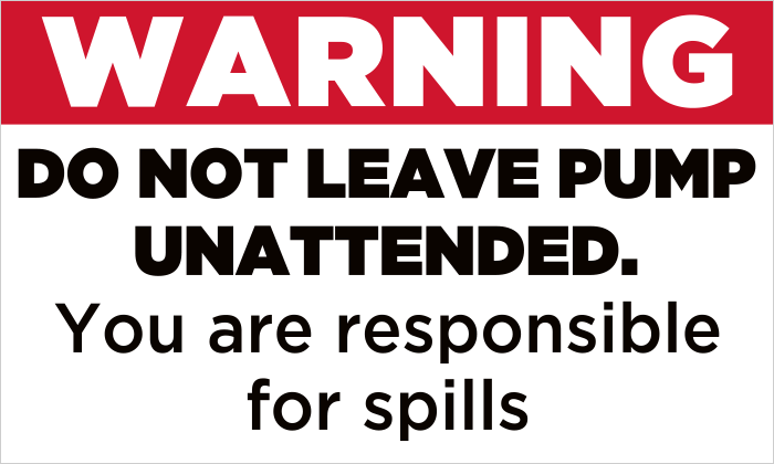 Do Not Leave Pump Unattended - Pump Decals (5