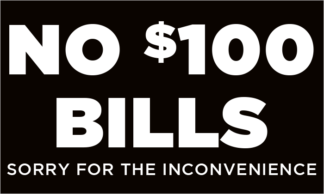 No 100 Dollar Bills Fuel Pump Decal