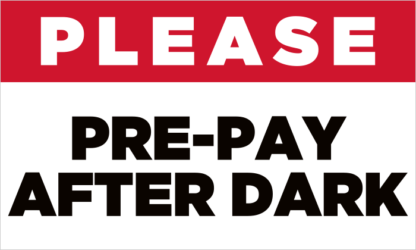 Please Pre-Pay After Dark Fuel Pump Decal