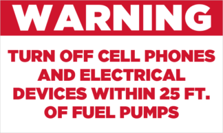 Warning Turn Cell Phones off Near Fuel Pumps